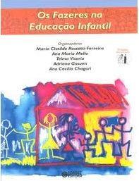 Livro Os Fazeres na Educação Infantil