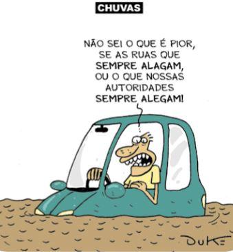 Charge de uma pessoa dentro de um carro em um alagamento: Não sei o que é pior, se as ruas que sempre alagam, ou o que nossas autoridades sempre alegam!