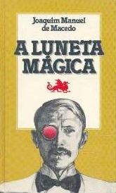 Livro A Luneta Mágica