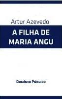 Livro A Filha de Maria Angu